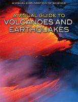 A Visual Guide to Volcanoes and Earthquakes
