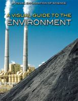 A Visual Guide to the Environment