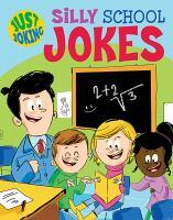 Silly School Jokes