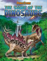 The Story of the Dinosaurs