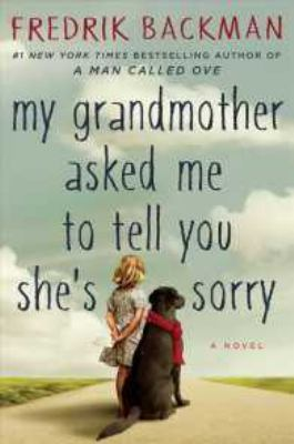 Cover image for My Grandmother Asked Me to Tell You She's Sorry