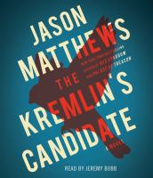 The Kremlin's Candidate (book On Cd, Unabr)