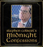 Stephen Colbert's Midnight Confessions (CD)
