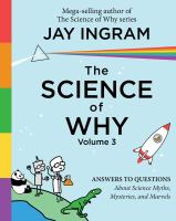 The Science of Why, Volume 3