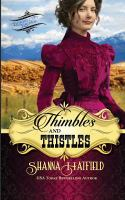 Thimbles and Thistles