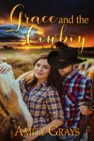 Grace and the Cowboy