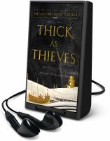 Thick As Thieves (Playaway)