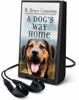A Dog's Way Home (Playaway)