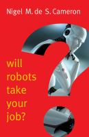 Will Robots Take your Job?