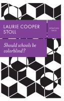 Should Schools Be Colorblind?