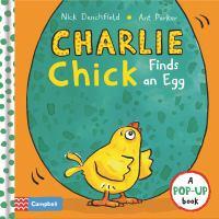 Charlie Chick Finds An Egg