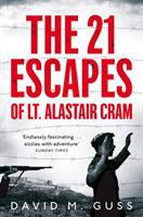21 Escapes of Lt. Alastair Cram