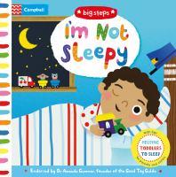 I'M NOT SLEEPY [board Book]