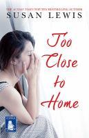 Too Close to Home