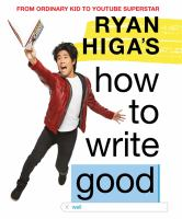 Ryan Higa's How to Write Good