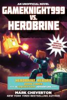 Gameknight999 Vs. Herobrine
