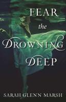 Fear the Drowning Deep