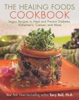 The Healing Foods Cookbook