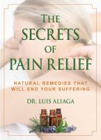 The Secrets of Pain Relief
