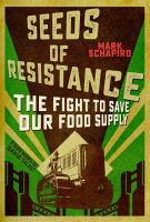 Food Chained: How A Few Global Giants Got A Stranglehold on Everything We Eat