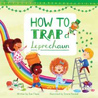 How to Trap A Leprechaun