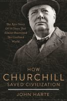 How Churchill Saved Civilization