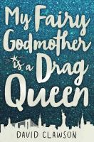 Image: My Fairy Godmother Is A Drag Queen