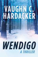 Wendigo : a thriller