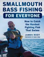 Smallmouth Bass Fishing for Everyone
