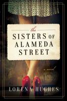 The Sisters of Alameda Street