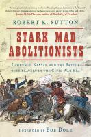 Stark Mad Abolitionists