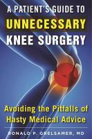 A Patient's Guide to Unnecessary Knee Surgery