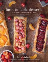 Farm-to-table Desserts