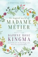 The Magical World of Madame Métier