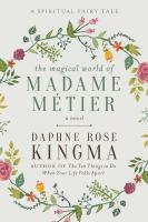 The Magical World of Madame Métier