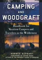 Camping and woodcraft : a handbook for vacation campers and travelers in the woods