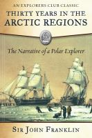 Thirty Years in the Arctic Regions