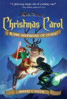 Christmas Carol & the Defenders of Claus