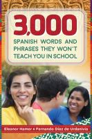 3,000 Spanish Words and Phrases They Won't Teach You in School