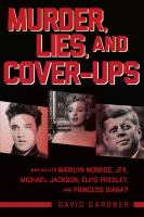 Murder, Lies, and Cover-Ups