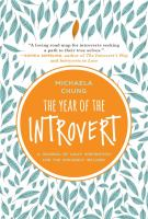 YEAR OF THE INTROVERT : A JOURNAL OF DAILY INSPIRATION FOR THE INWARDLY INCLINED