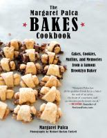 The Margaret Palca Bakes Cookbook