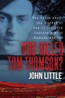 Who Killed Tom Thomson?