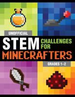 Unofficial STEM challenges for Minecrafters. Grades 1-2.