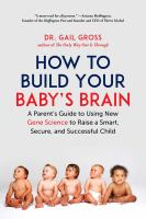 How to Build your Baby's Brain