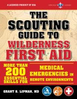 The Scouting Guide to Wilderness First Aid