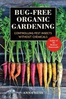Bug-free Organic Gardening