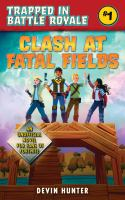 Clash at Fatal Fields