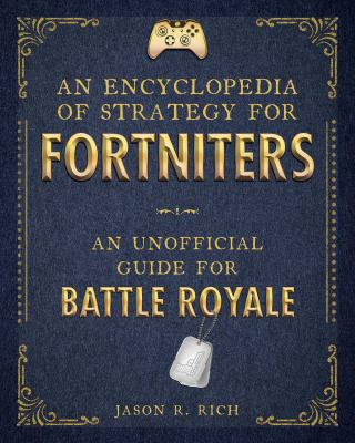 Encyclopedia of Strategy for Fortniters
