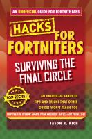 Surviving the Final Circle: An Unofficial Guide to Tips and Tricks That Other Guides Won't Teach You